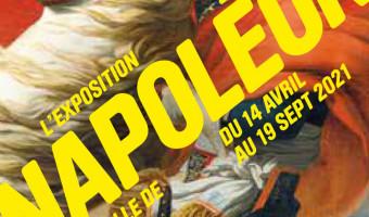 Napoléon , l'exposition évènement !